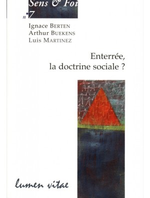 Enterrée, la doctrine sociale ?