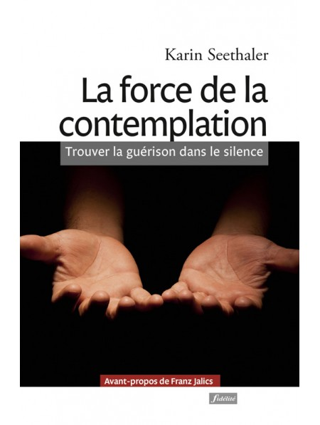 La force de la contemplation