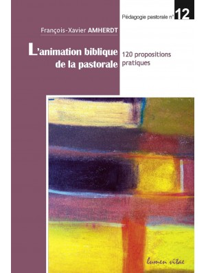 L'animation biblique de la pastorale