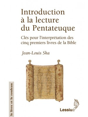 Introduction à la lecture du Pentateuque