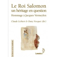 Le Roi Salomon. Un héritage en question