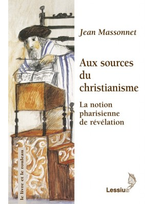 Aux sources du christianisme