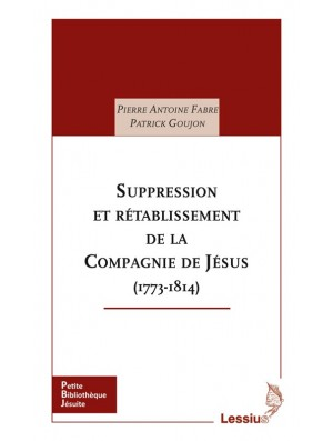 Suppression et rétablissement de la Compagnie de Jésus (1773-1814)