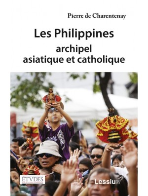 Les Philippines, archipel asiatique et catholique