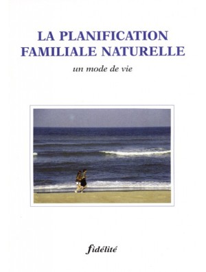 Planification familiale naturelle (La)