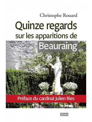 Quinze regards sur les apparitions de Beauraing